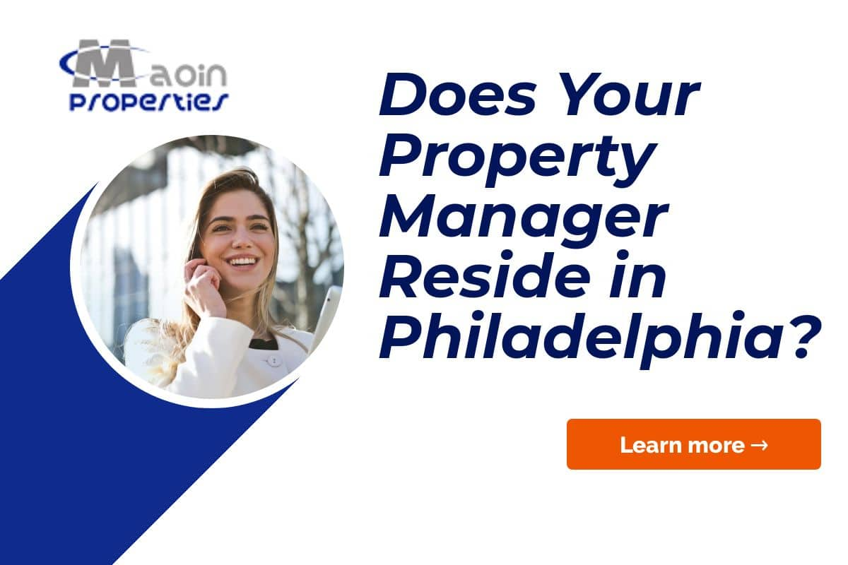 Does Your Property Manager Reside in Philadelphia?